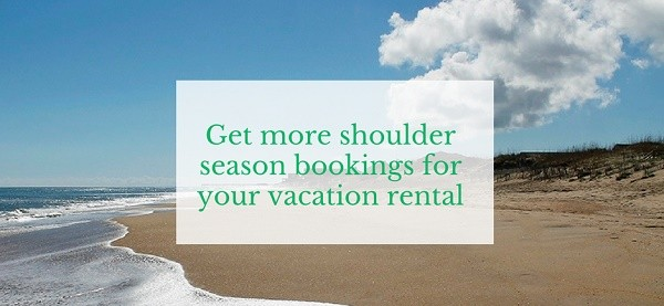 10 Things to get more shoulder season bookings